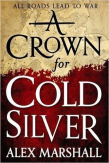 A Crown for Cold Silver av Alex Marshall (Heftet)