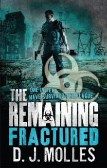 The Remaining: Fractured av D. J. Molles (Heftet)