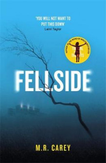 Fellside av M. R. Carey (Innbundet)