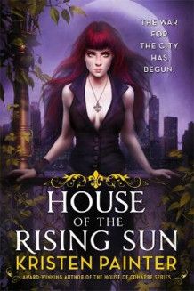 House of the Rising Sun av Kristen Painter (Heftet)