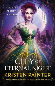 City of Eternal Night av Kristen Painter (Heftet)