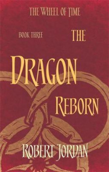 The dragon reborn av Robert Jordan (Heftet)