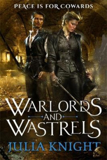 Warlords and Wastrels av Julia Knight (Heftet)