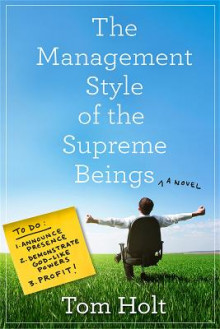 The Management Style of the Supreme Beings av Tom Holt (Heftet)