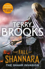 The Skaar Invasion: Book Two of the Fall of Shannara av Terry Brooks (Heftet)