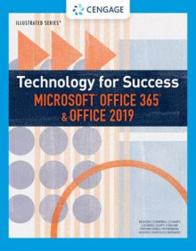 Technology for Success and Illustrated Series (TM) Microsoft (R) Office 365 (R) & Office 2019 av Lisa Friedrichsen, Mark Ciampa, Carol Cram, Lisa Ruffolo, Lynn Wermers, Steven Freund, Mark Frydenberg, Lisa Ruffolo, Ralph Hooper og David Beskeen (Heftet)