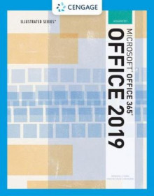 Illustrated Microsoft (R)Office 365 & Office 2019 Advanced av Lisa Friedrichsen, Carol Cram, Lynn Wermers, David Beskeen og Jennifer Duffy (Heftet)