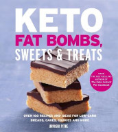 Keto Fat Bombs, Sweets & Treats av Urvashi Pitre (Heftet)