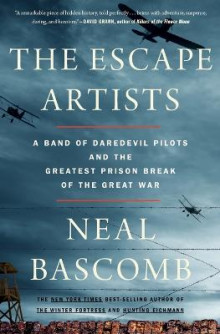 The Escape Artists av Neal Bascomb (Heftet)