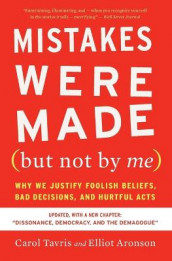 Mistakes Were Made (But Not by Me) Third Edition av Elliot Aronson og Carol Tavris (Heftet)