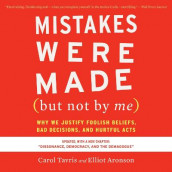 Mistakes Were Made (But Not by Me) Third Edition av Elliot Aronson og Carol Tavris (Lydbok-CD)