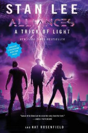 A Trick of Light av Stan Lee og Kat Rosenfield (Heftet)
