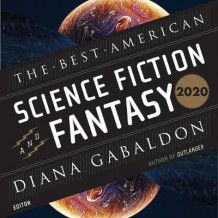 The Best American Science Fiction and Fantasy 2020 (Lydbok-CD)