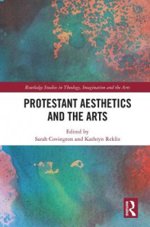 Protestant Aesthetics and the Arts (Innbundet)