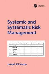 Systemic and Systematic Risk Management av Joseph E. Kasser (Innbundet)