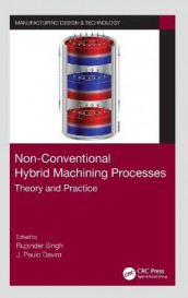 Non-Conventional Hybrid Machining Processes (Innbundet)