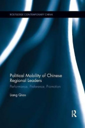 Political Mobility of Chinese Regional Leaders av Liang Qiao (Heftet)