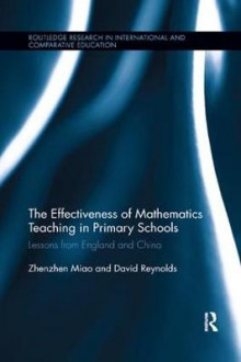 The Effectiveness of Mathematics Teaching in Primary Schools av Zhenzhen Miao og David Reynolds (Heftet)