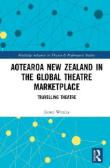 Omslag - Aotearoa New Zealand in the Global Theatre Marketplace