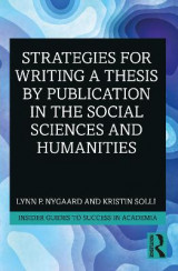 Omslag - Strategies for Writing a Thesis by Publication in the Social Sciences and Humanities