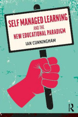 Omslag - Self Managed Learning and the New Educational Paradigm