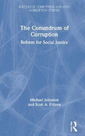 The Conundrum of Corruption av Scott A. Fritzen og Michael Johnston (Innbundet)