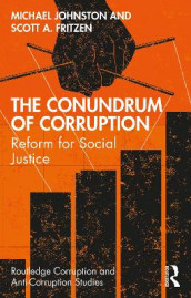 The Conundrum of Corruption av Scott A. Fritzen og Michael Johnston (Heftet)