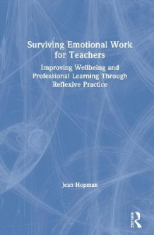 Surviving Emotional Work for Teachers av Jean Hopman (Innbundet)