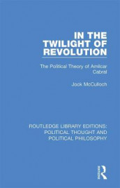 In the Twilight of Revolution av Jock McCulloch (Innbundet)