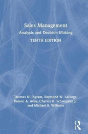 Sales Management av Ramon A. Avila, Thomas N. Ingram, Raymond W. LaForge, Charles H. Schwepker Jr. og Michael R. Williams (Innbundet)