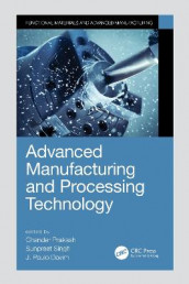 Advanced Manufacturing and Processing Technology (Innbundet)