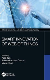 Smart Innovation of Web of Things (Innbundet)
