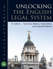 Unlocking the English Legal System av Tom Frost, Rebecca Huxley-Binns og Jacqueline Martin (Heftet)