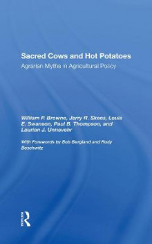 Sacred Cows And Hot Potatoes av William P. Browne, Jerry R Skees, Louis E Swanson og Paul Thompson (Innbundet)