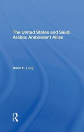 The United States And Saudi Arabia av David E. Long (Innbundet)