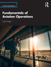 Fundamentals of Aviation Operations av Gert Meijer (Heftet)