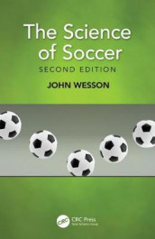 The Science of Soccer av John Wesson (Heftet)