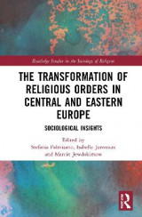Omslag - The Transformation of Religious Orders in Central and Eastern Europe