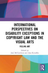 Omslag - International Perspectives on Disability Exceptions in Copyright Law and the Visual Arts