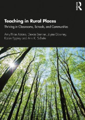 Teaching in Rural Places av Amy Price Azano, Devon Brenner, Jayne Downey, Karen Eppley og Ann K. Schulte (Heftet)