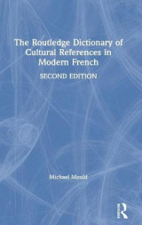 Omslag - The Routledge Dictionary of Cultural References in Modern French