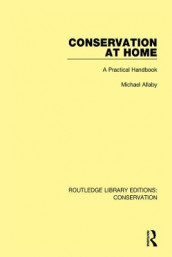 Conservation at Home av Michael Allaby (Innbundet)