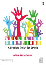 Omslag - Wellbeing Champions: A Complete Toolkit for Schools