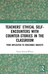 Omslag - Teachers' Ethical Self-Encounters with Counter-Stories in the Classroom
