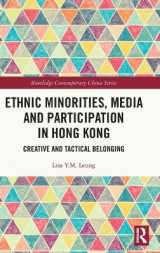 Omslag - Ethnic Minorities, Media and Participation in Hong Kong