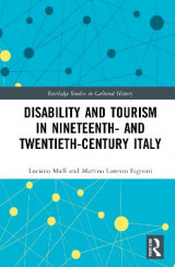 Omslag - Disability and Tourism in Nineteenth- and Twentieth-Century Italy