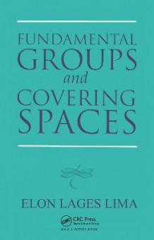 Fundamental Groups and Covering Spaces av Elon Lages Lima (Heftet)