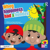 Omslag - When Happiness Had a Holiday: Helping Families Improve and Strengthen their Relationships