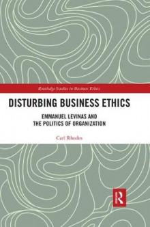 Disturbing Business Ethics av Carl Rhodes (Heftet)