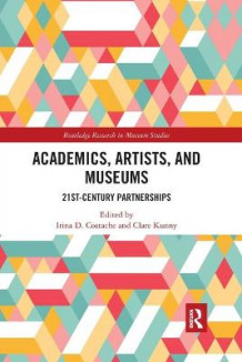 Academics, Artists, and Museums (Heftet)